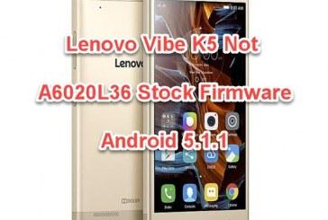 فلاشة الجهاز LENOVO VIBE K5 NOT-A6020L36 اصدار 5.1.1