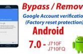 تخطي حساب جوجل للجهازين J710F – J710FQ اصدار 7.0 حماية U2 . U3 . U4 عن طريق بوكس Z3X