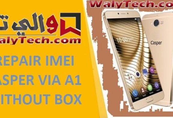 REPAIR IMEI CASPER VIA A1 WITHOUT BOX / بدقيقة واحدة فقط إصلاح ايمي CASPER VIA A1  بدون بوكسات